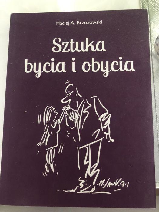 Sztuka bycia i obycia Maciej A. Brzozowski Białystok - image 1