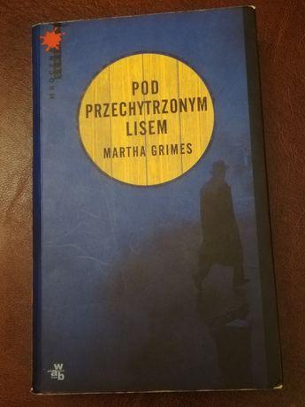 Książka pt Pod przechytrzonym lisem, Martha Grimes