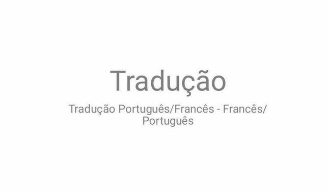 Tradução Português/Francês - Francês/Português