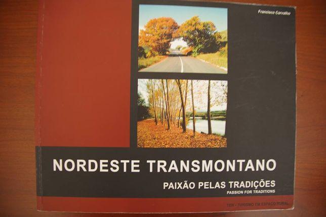 Nordeste transmontano - paixão pelas tradições