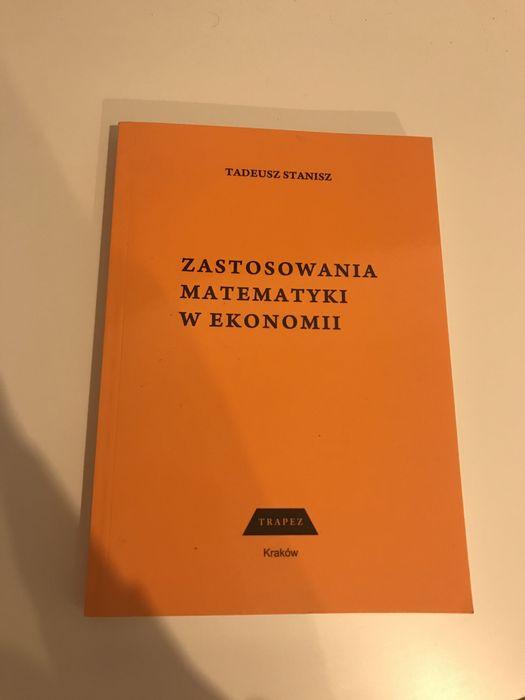 Książka Zastosowania Matematyki w Ekonomii Tadeusz Stanisz Kraków - image 1