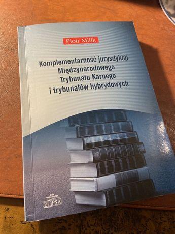 Piotr Milik - Komplementarność jurysdykcji Międzynarodowego Trybunału