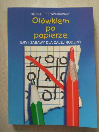 """Książka """"Ołówkiem po papierze"""", gry"""