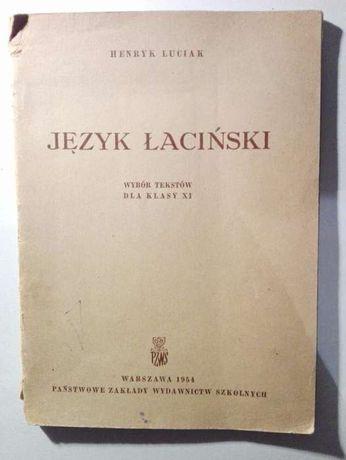 Luciak Język łaciński wybór tekstów dla klasy XI łacina