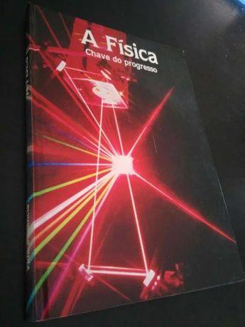livro A física – Chave do Progresso
