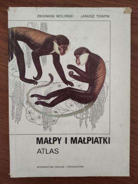 Małpy i małpiatki. Atlas, Z. Woliński, J. Towpik.