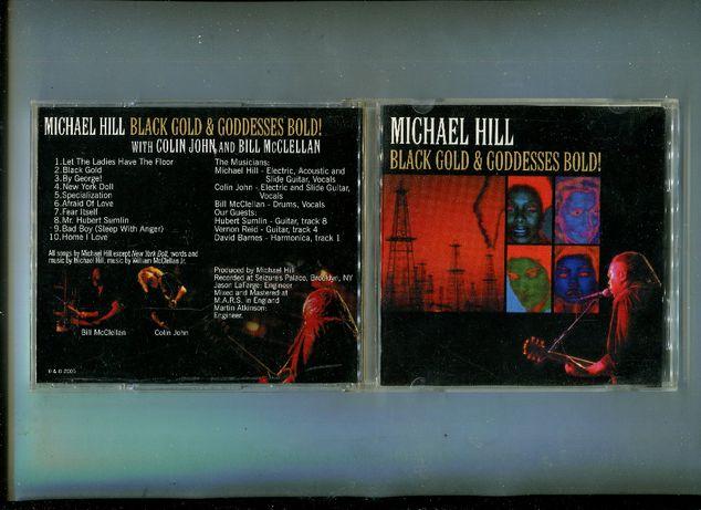 "Продаю CD Michael Hill ""Black Gold & Gooddesses Bold!"" – 2005"