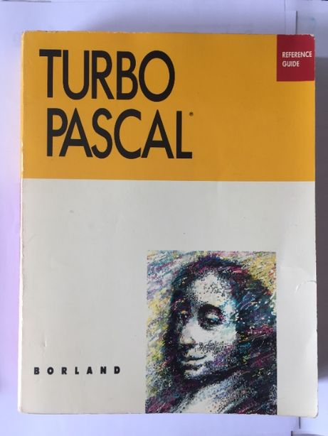 Turbo Pascal (Reference Guide + OOP Guide)