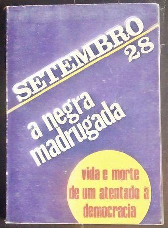 28 setembro a negra madrugada / amadeu josé de freitas