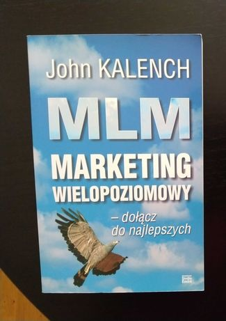 MLM marketing wielopoziomowy John KALENCH