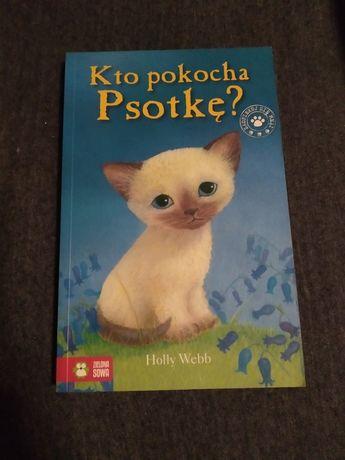 """Książka dla dzieci """"Kto pokocha psotkę"""" Holly Webb"""