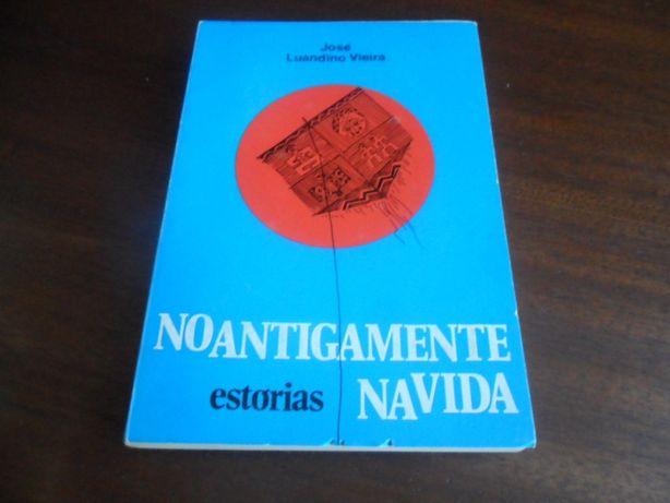"""""""No Antigamente na Vida"""" de José Luandino Vieira - 1ª Edição de 1974"""