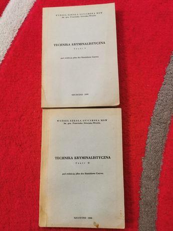 Technika kryminalistyczna cz. 1 i 2 - MSW 1986