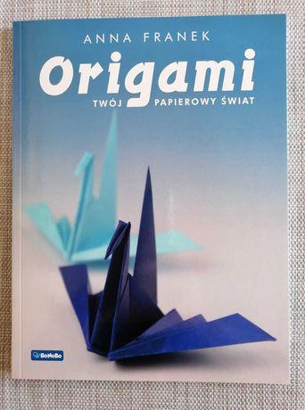 Origami. Twój papierowy świat. Anna Franek WYPRZEDAŻ!!!
