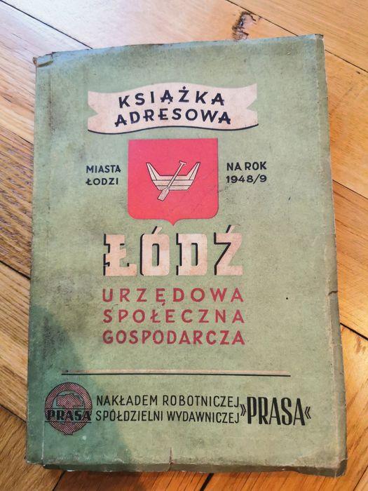Książka adresowa Łódź Urzędowa Społeczna Gospodarcza 1948/1949 Łódź - image 1