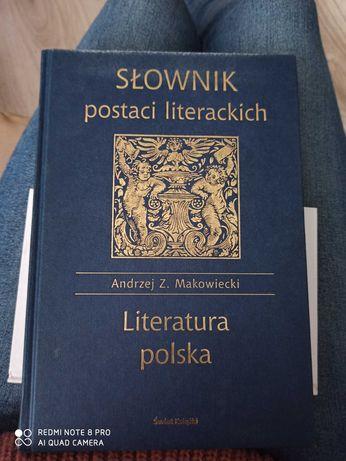 Słownik postaci literackich Literatura polska Andrzej Z. Makowiecki