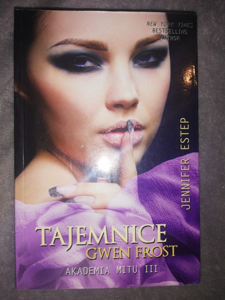 Tajemnice Gwen Frost, akademia mitu III