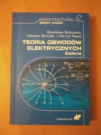 Teoria obwodów elektrycznych. Zadania. Stanisław Bolkowski