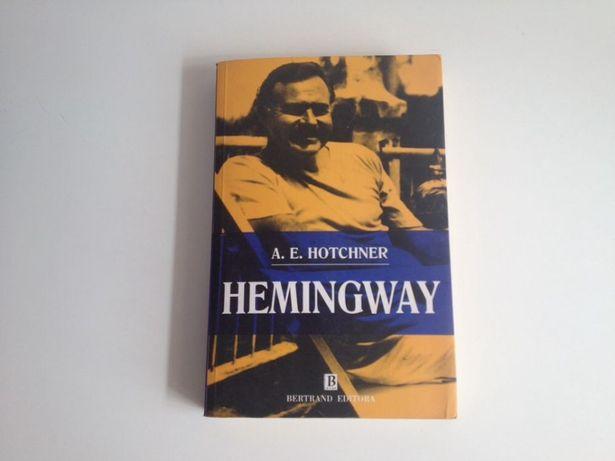 Hemingway. A. E. Hotchner