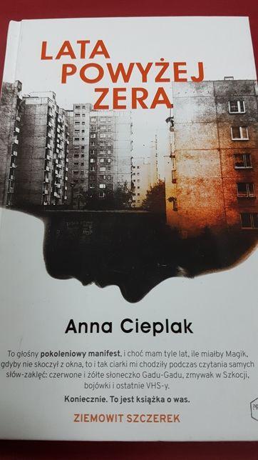 Anna Cieplak, Lata powyżej zera
