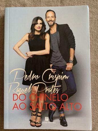 """Livro """"Do chinelo ao salto alto"""" Raquel Prates / Pedro Crispim"""