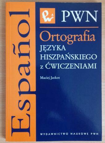 Ćwiczenia z j. hiszpańskiego Ortografia / PWN