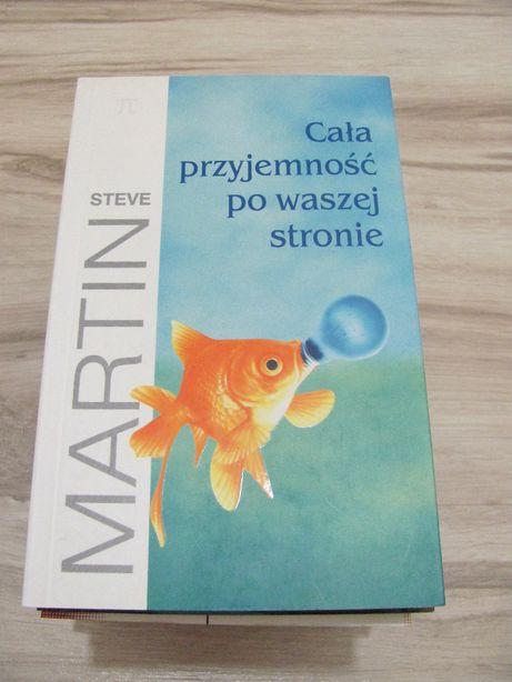 Steve Martin - Cała przyjemność po waszej stronie