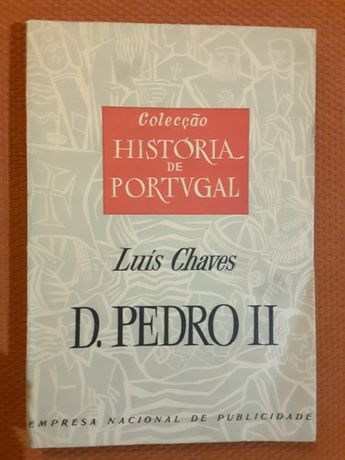 D. Pedro II/ Verney / Memorialistas Portugueses