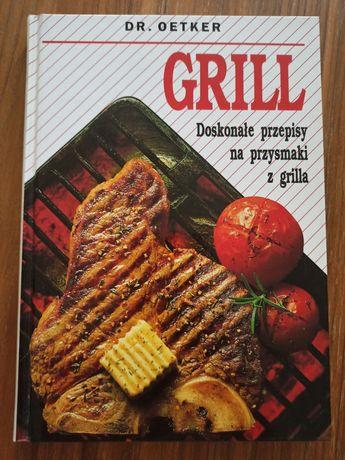 Grill. Doskonałe przepisy na przysmaki z grilla