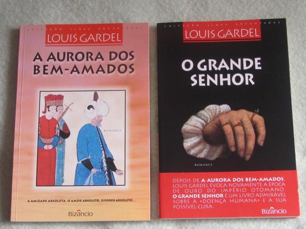"""Saga """" A Aurora dos bem-amados"""" e """" O grande senhor"""", de Louis Gardel"""