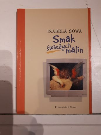 Smak świeżych malin Izabela Sowa