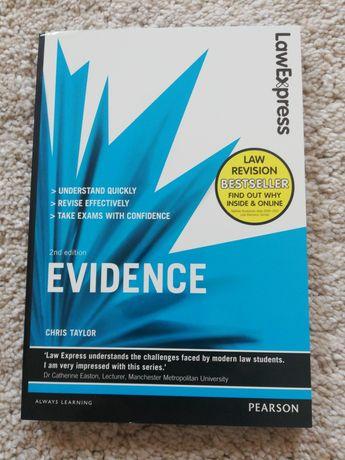 Evidence. 2 nd edition. Chris Taylor