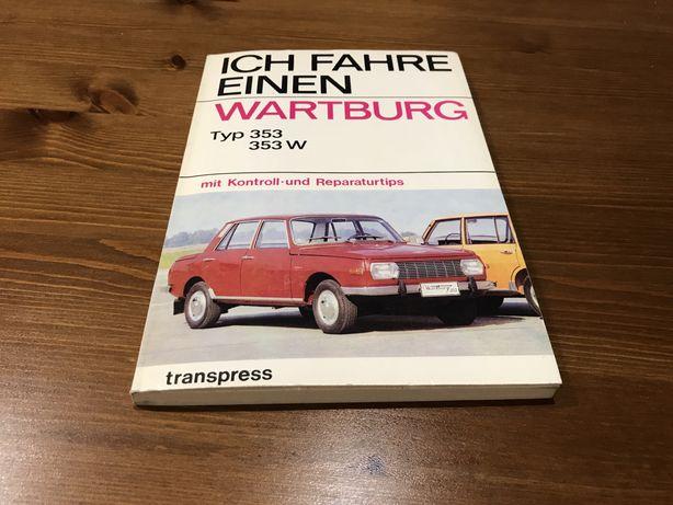 Książka Jeżdżę Samochodem Wartburg 353 353W