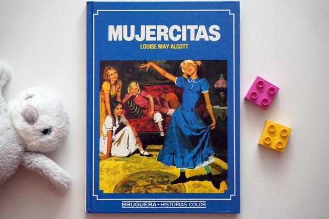 """""""Mujercitas"""" - L.M. Alcott - """"Małe kobietki"""" po hiszpańsku"""