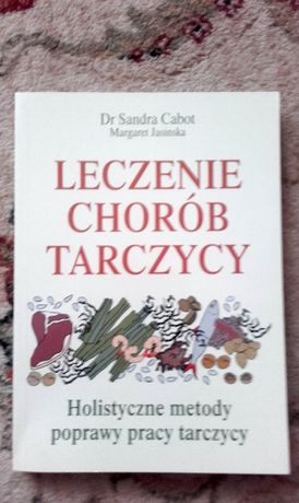 Leczenie chorób tarczycy Dr Sandra Cabot