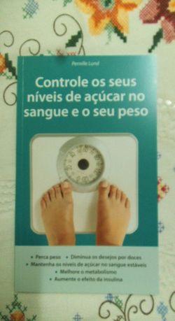 """livro """"controle os seus níveis de açúcar no sangue e o seu peso"""""""