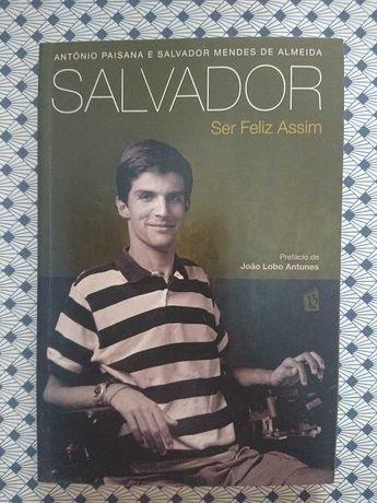 Salvador - Ser Feliz Assim