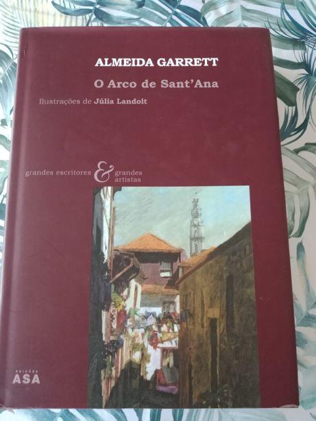 """Almeida Garrett, """" O Arco de Sant'Ana"""""""