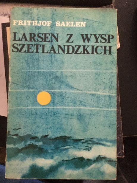 Larsen z Wysp Szetlandzkich - Frithjof Saelen