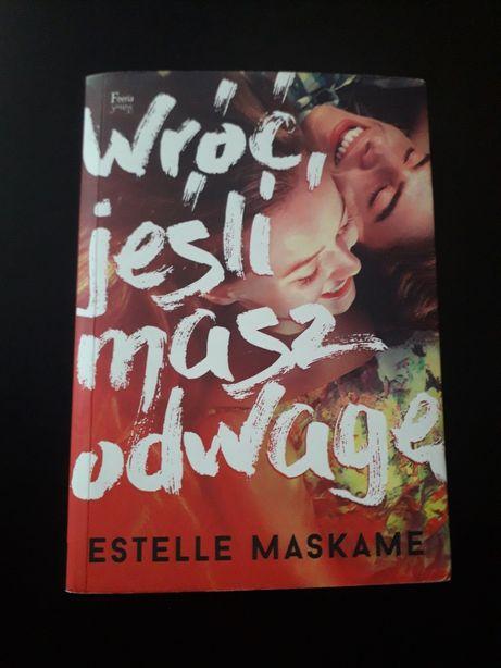 """Książka """"Wróć jeśli masz odwagę"""" Estelle Maskame"""