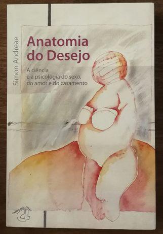anatomia do desejo, simon andreae, campo das letras