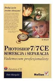 Photoshop 7/7 CE Korekcja i separacja. Płyta w zestawie.