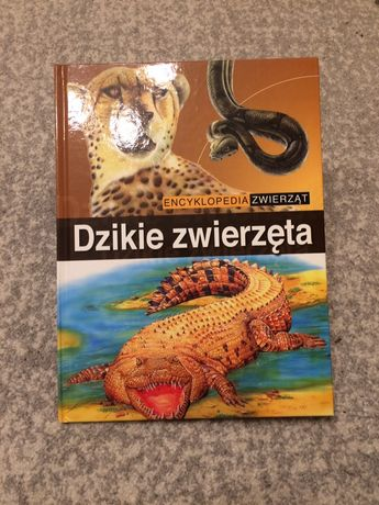 Encyklopedia dla dzieci - Dzikie zwierzęta