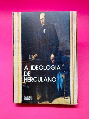 A Ideologia de Herculano - Cândido Beirante
