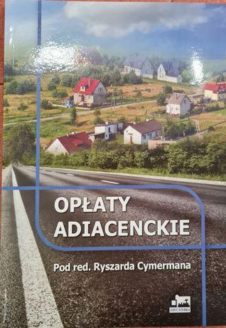 Książka opłaty adiacenckie Ryszard Cymerman