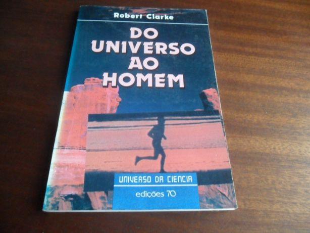 """""""Do Universo ao Homem"""" de Robert Clarke"""