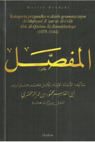 Kategoria przypadka w dziele gramatycznym Al-Mufassal fi san'at al-i'r