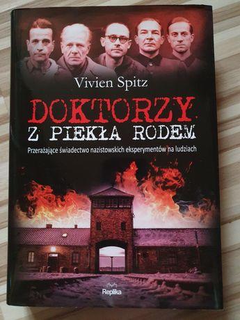 """Książka """"Doktorzy z piekła rodem"""" Vivien Spitz"""