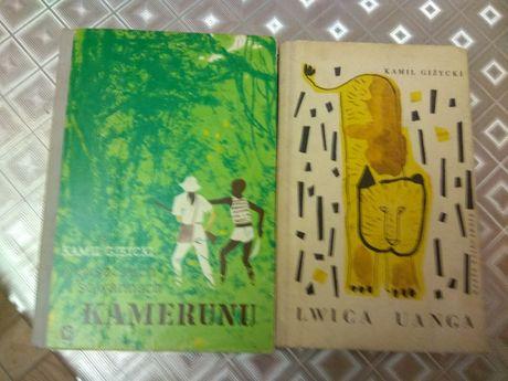 W puszczach i sawannach Kamerunu i Lwica Uanga Kamil Giżycki 2 książki