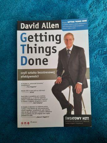 Getting Things Done David Allen Sztuka bezstresowej efektywności